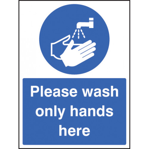 please wash only hands here hygiene sign