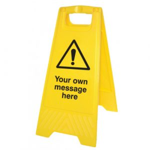 yellow a-frame self standing safety sign with your own bespoke message printed